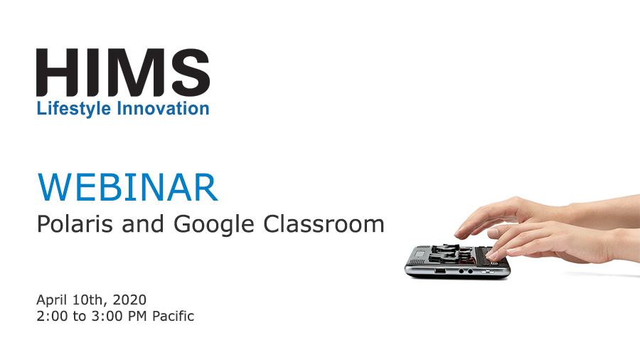 Webinar. Polaris and Google Classroom. Image of hands on a Polaris Notetaker.
