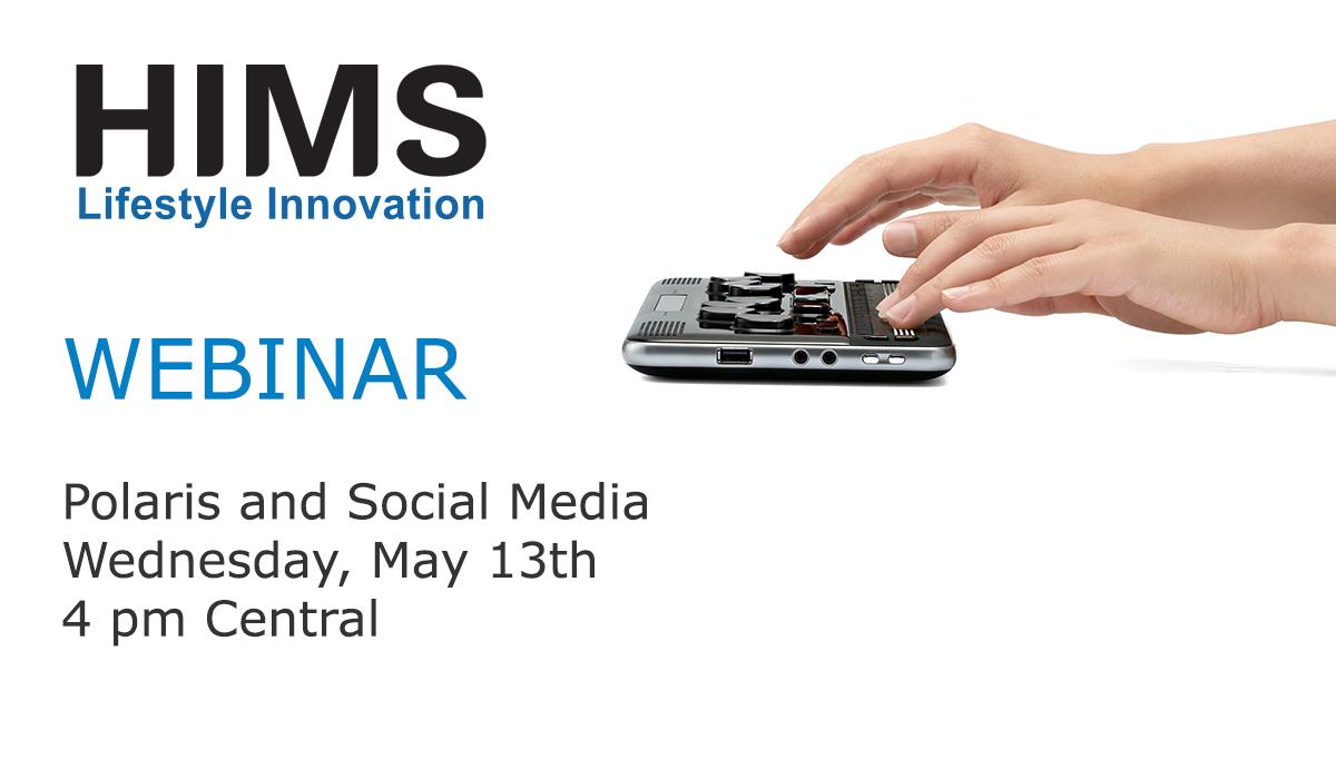 Webinar: Polaris and Social Media, 4 pm Central, May 13th, 2020.
