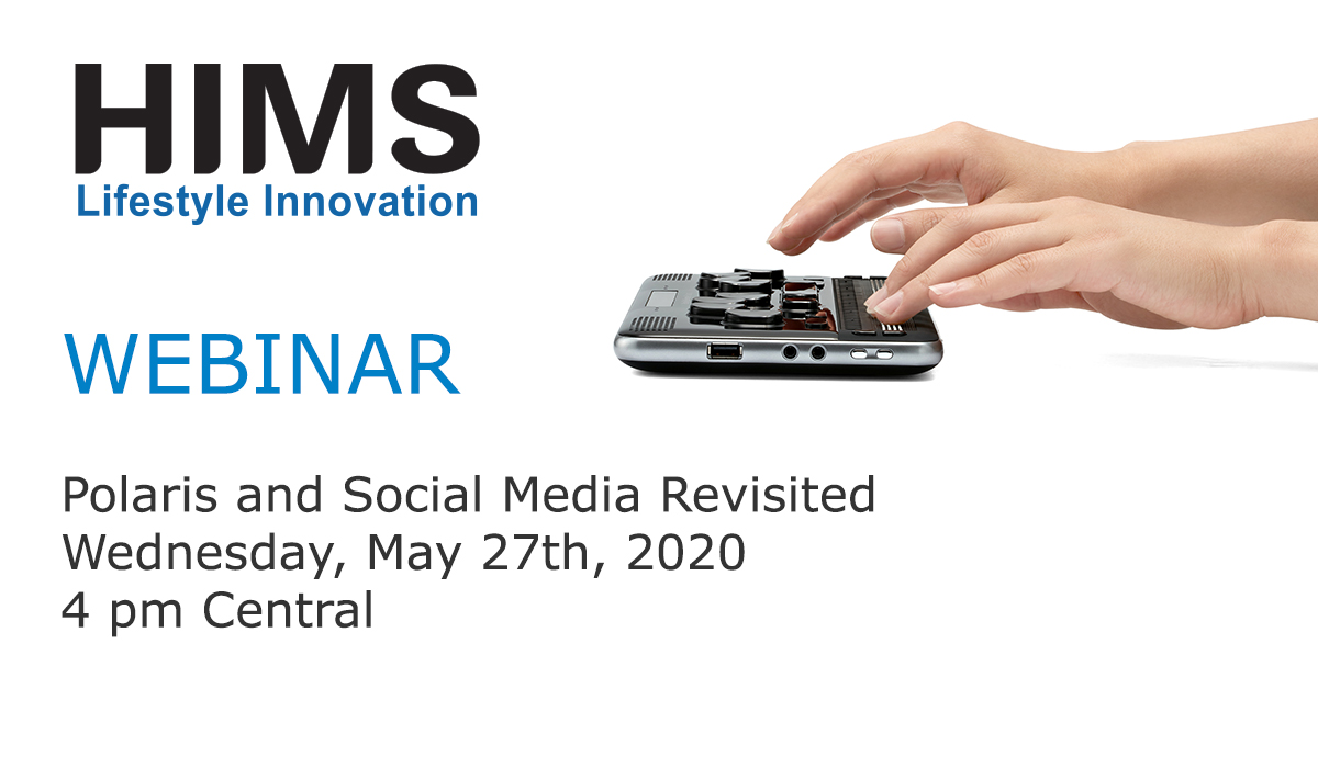 Webinar: Polaris and Social Media Revisited, 4 pm Central, May 27th, 2020.